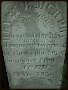 "This young man lost his life in the explosion on the steamer ""Princess"" in 1859"